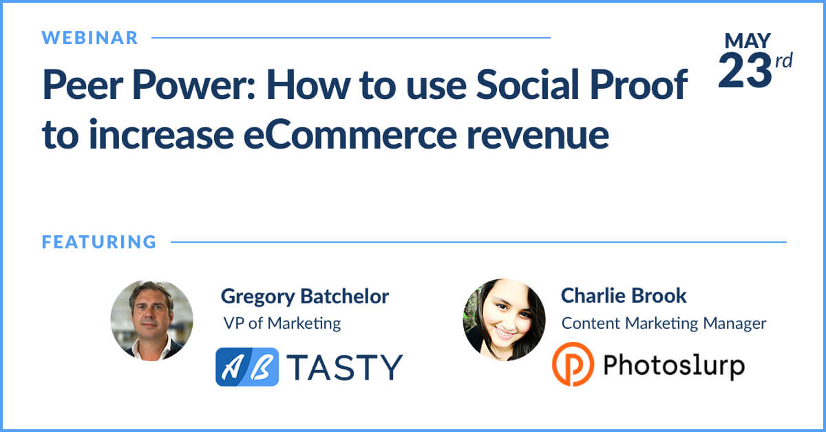Social Proof Webinar AB Tasty Photoslurp