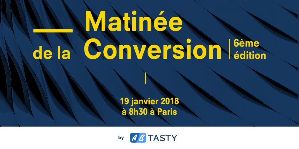 Matinée de la Conversion AB Tasty 6ème édition