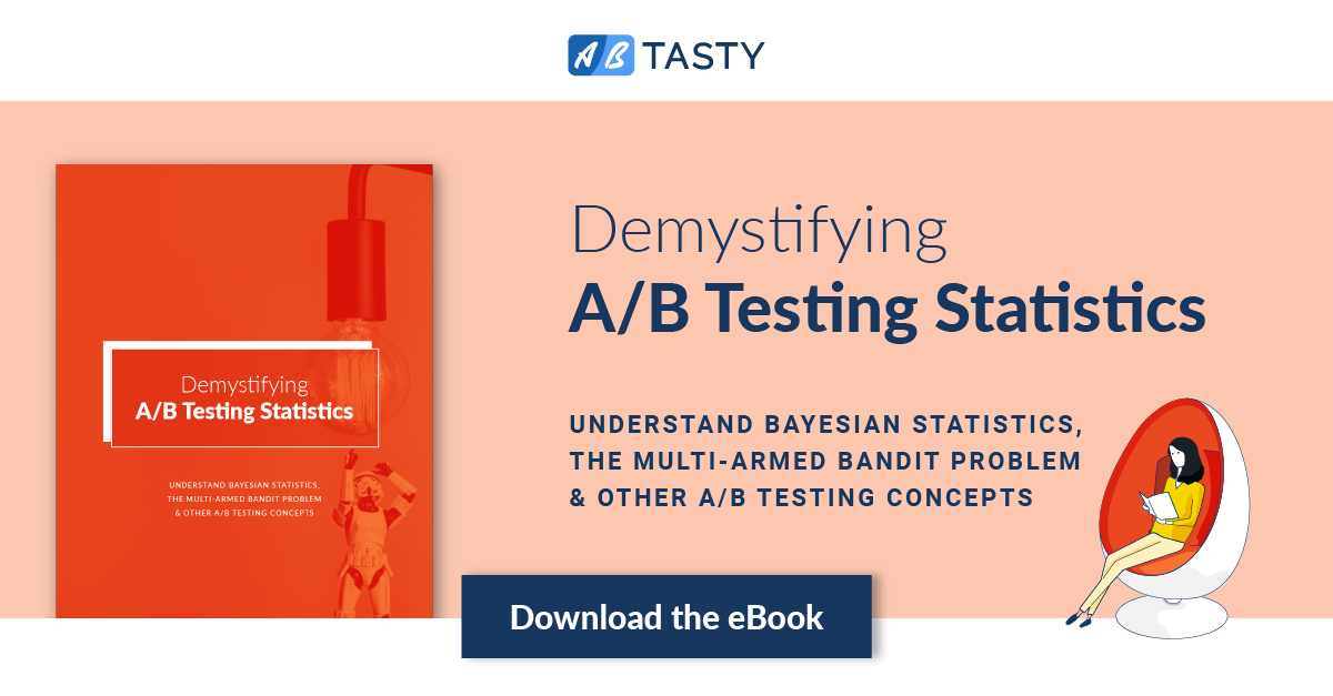 ebook] Demystifying A/B Testing Statistics: Be More